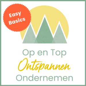 Op en Top Ontspannen Ondernemen Easy Basics - Nicole Hermans